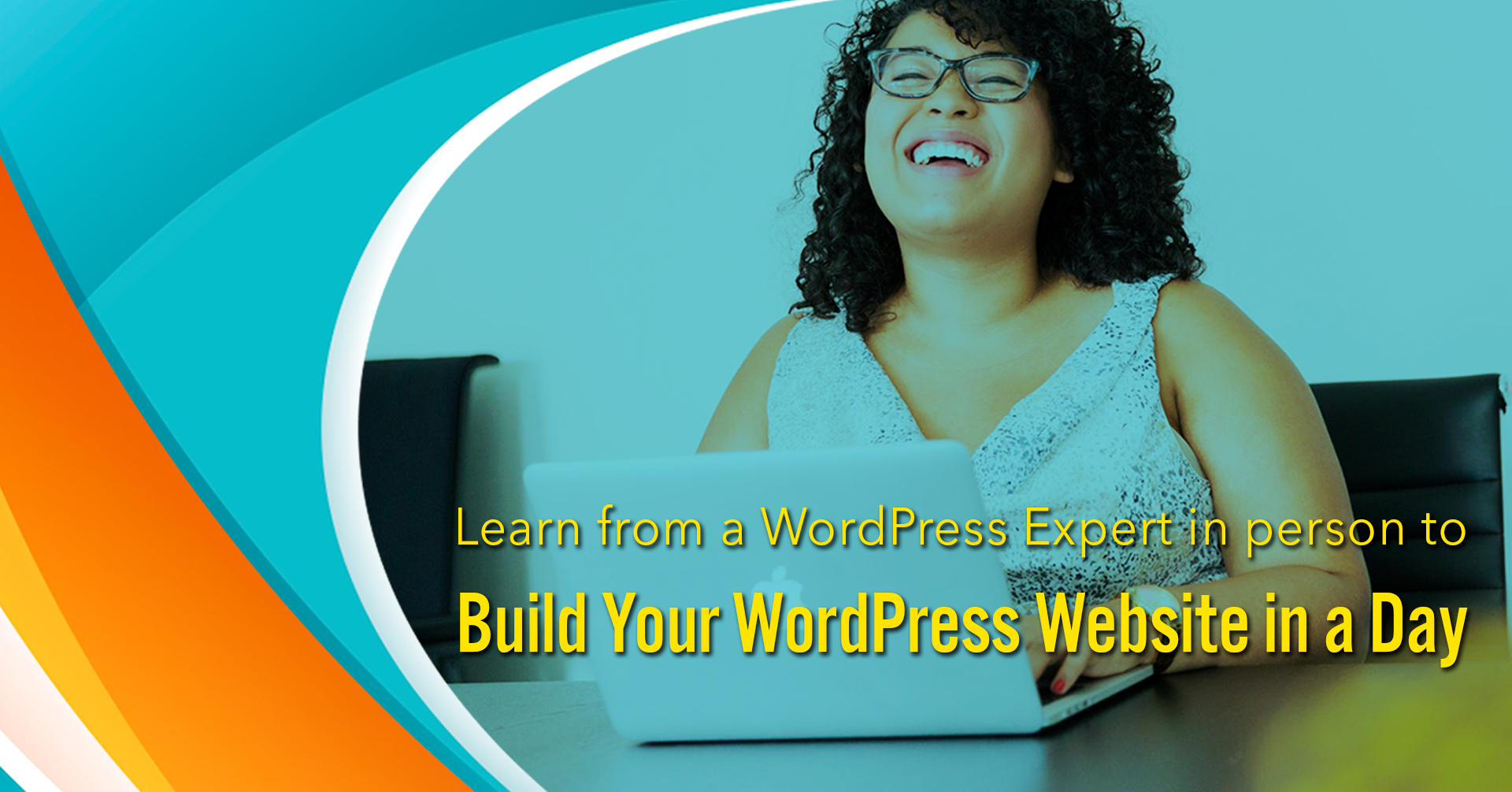 Learn from a WordPress Expert in person to Build Your WordPress Website in a Day