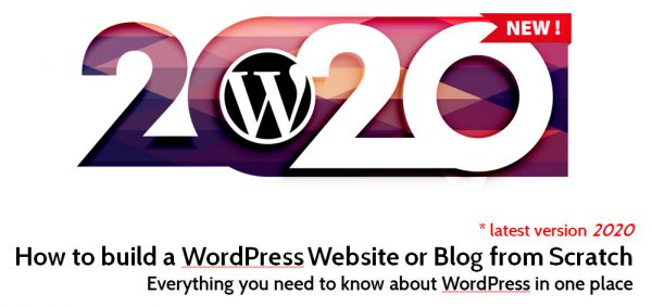 How to build a WordPress Website or Blog from Scratch