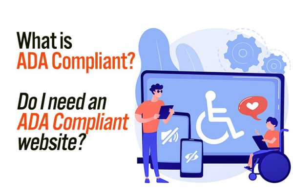 What is ADA Compliant? Do I need an ADA Compliant website?